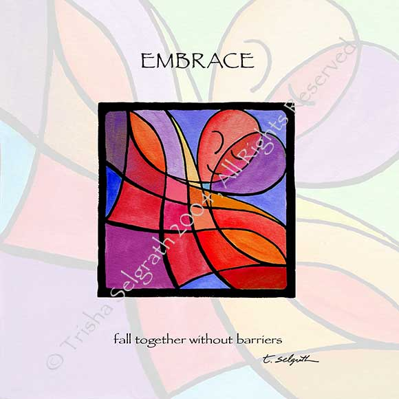 Embrace- fall together without barriers. 12 inches by 12 inches high quality art printed with archival ink on thick paper, ready to frame.