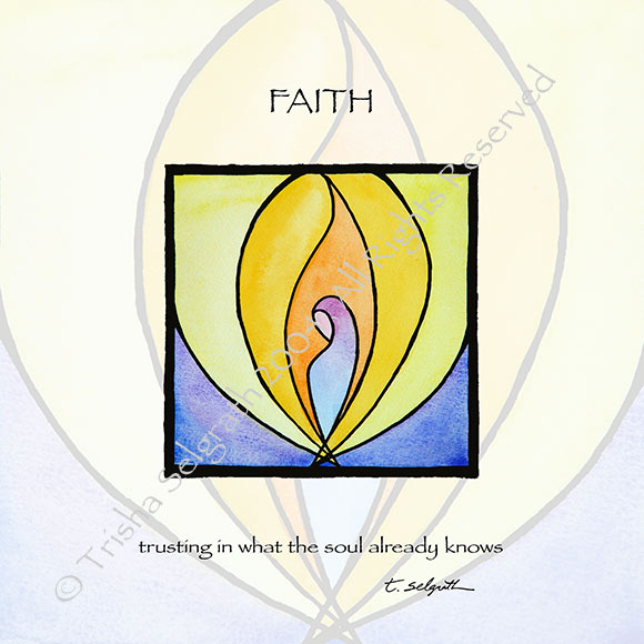 Faith- trusting in what the soul already knows. 12 inches by 12 inches high quality art printed with archival ink on thick paper, ready to frame.