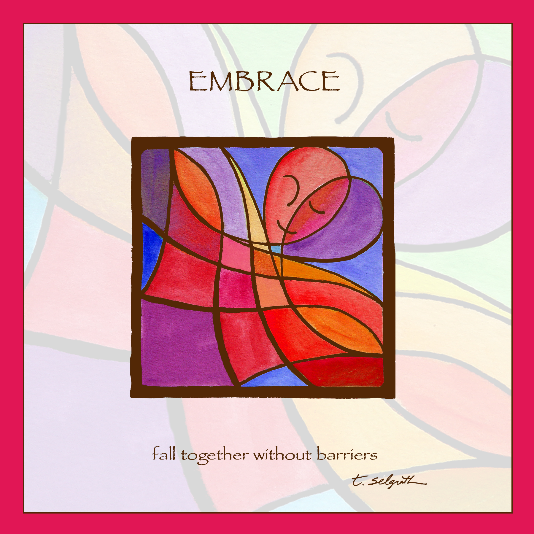 Embrace- fall together without barriers. 10x10 inch adhesive art.