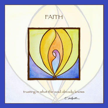 Faith- trusting in what the soul already knows. 10x10 inch adhesive art.